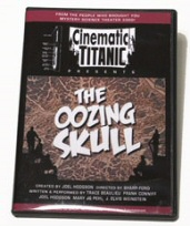 Cinematic Titanic: Oozing Skull