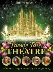 Shelley Duvall's Faerie Tale Theatre DVD cover art