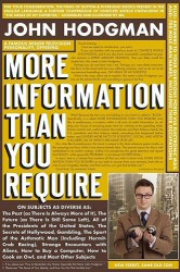 More Information That You Require by John Hodgman