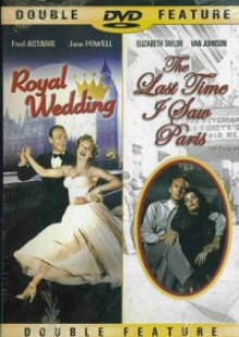 Royal Wedding/Last Time I Saw Paris DVD cover art