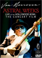 Van Morrison: Astral Weeks: Live at the Hollywood Bowl: The Concert Film DVD cover art