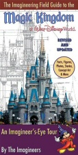 Imagineering Field Guide to the Magic Kingdom at Walt Disney World book