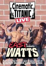 Cinematic Titanic Live: East Meets Watts DVD