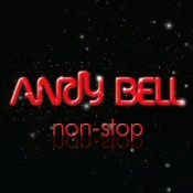 Andy Bell: Non-Stop