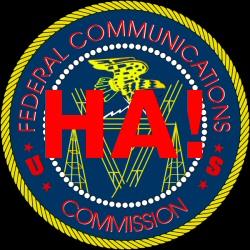 FCC Ha!