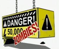Danger 50,000 Zombies!