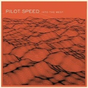 Pilot Speed: Into the West