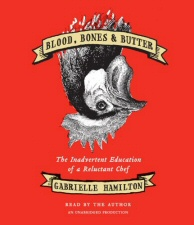 Blood, Bones and Butter Audiobook