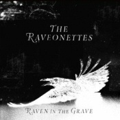 Raveonettes: Raven in the Grave