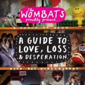 Wombats: Guide to Love, Loss and Desperation