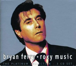 Bryan Ferry and Roxy Music: Platinum Collection