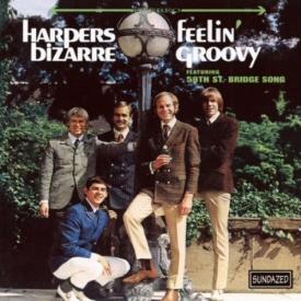 Harpers Bizarre: Feelin Groovy