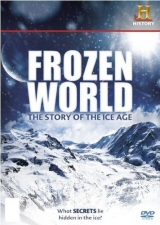 Frozen World: Story of the Ice Age DVD