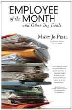 Employee of the Month and Other Big Deals by Mary Jo Pehl