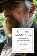 Michael Moorcock: London Peculiar and Other Nonfiction