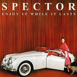 Spector: Enjoy It While It Lasts CD