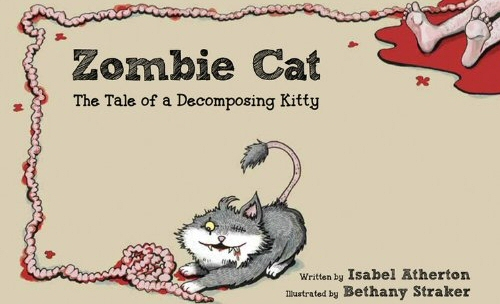 Zombie Cat: Tale of a Decomposing Kitty