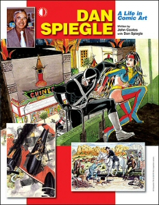 Dan Spiegle: A Life in Comic Art from TwoMorrows