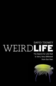 Weird Life by David Toomey