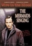 Wire in the Blood: The Mermaids Singing (2002) - DVD Review