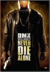 Never Die Alone (2004) - DVD Review