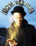 Tom Waits Plays Doom (and Glitter)