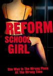 Reform School Girl (1994) - DVD Review