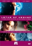 Lathe of Heaven (2002) - DVD Review