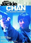100% Jackie Chan: The Essential Companion - Book Review