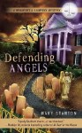 Defending Angels - Book Review