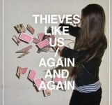 Thieves Like Us: Again & Again