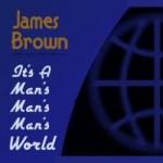 James Brown: It's a Man's World