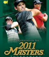 Highlights of the 2011 Masters DVD