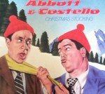 13 Days of Xmas 2011, Day 9: Abbott and Costello!