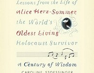 A Century of Wisdom: Lessons from the Life of Alice Herz-Sommer, the World's Oldest Living Holocaust Survivor Audiobook