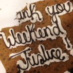 Thank You Weekend Justice Cookie