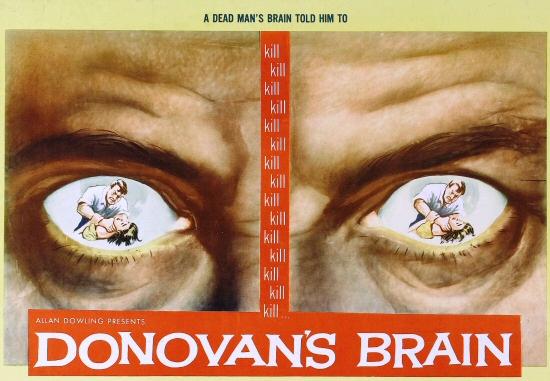 32 Days of Halloween Part VIII, Movie Night No. 2: Donovan's Brain! (Twice!)