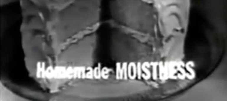 Homemade Moistness!