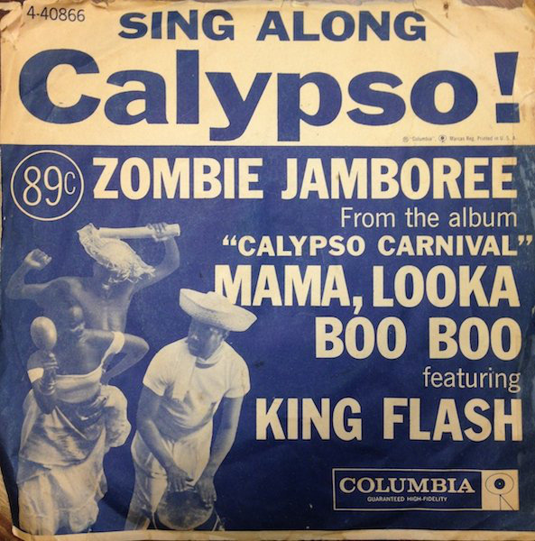 Zombie Jamboree by Calypso Carnival feat. King Flash (I think)