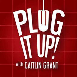 Plug It Up podcast