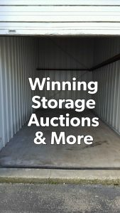 Winning Storage Auctions & More