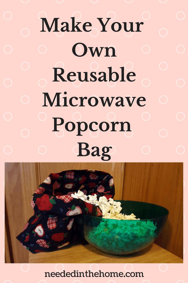 Diy Reusable Microwave Popcorn Bag Sewing Tutorial Make A