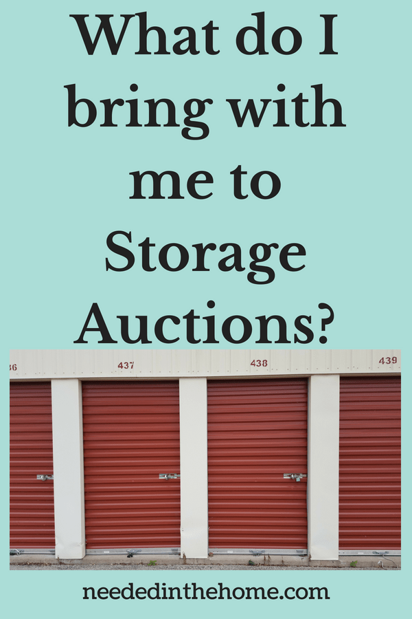 Buying Storage Units For A Living What do I bring to storage auctions