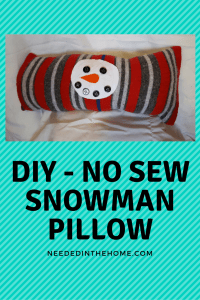DIY No Sew Snowman Pillow Christmas Decoration For The Home