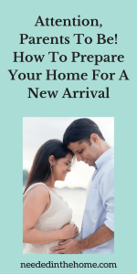 Attention, Parents To Be! How To Prepare Your Home For A New Arrival