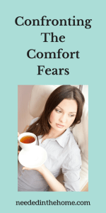 Confronting The Comfort Fears