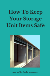 How To Keep Your Storage Unit Items Safe