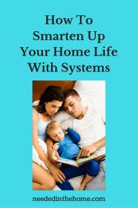 How To Smarten Up Your Home Life With Systems