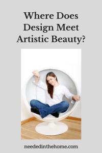 Where Does Design Meet Artistic Beauty?