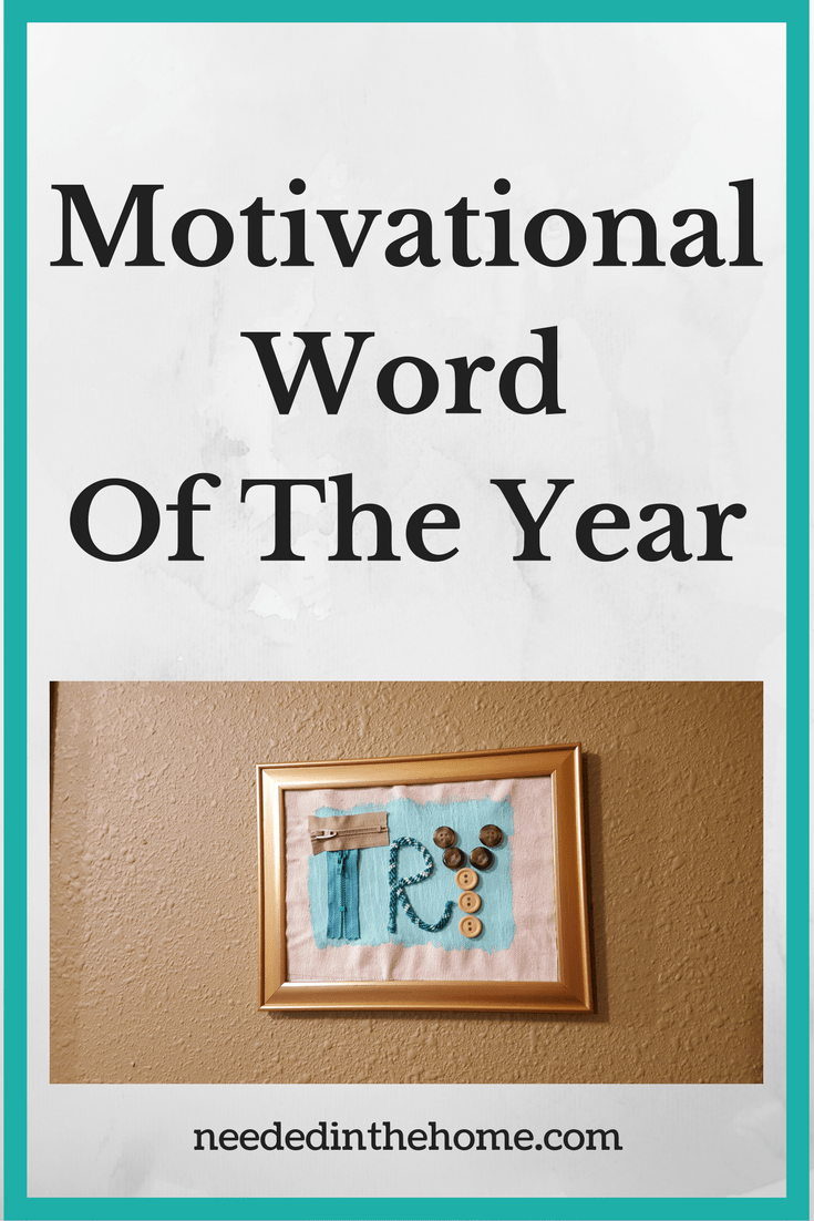 mixed media wall hanging of word try Motivational Word of The Year - Try